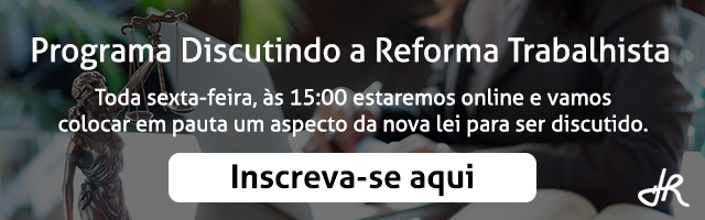 Programa Discutindo a Reforma Trabalhista